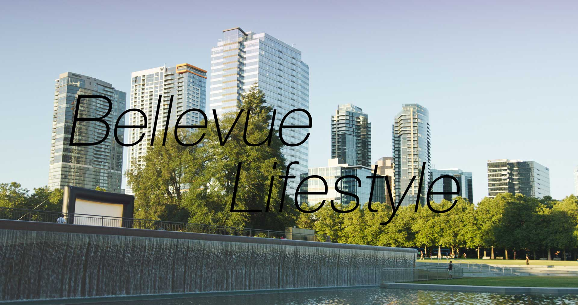 Bellevue Lifestyle